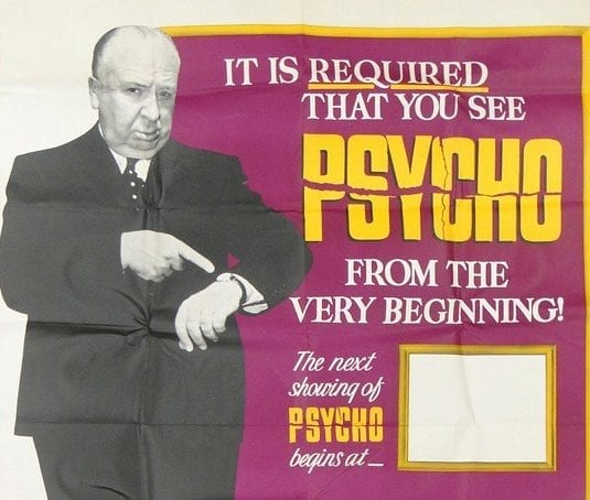 A promotion poster for Hitchcock's Psycho emphasizing that viewers must watch Psycho from the beginning.