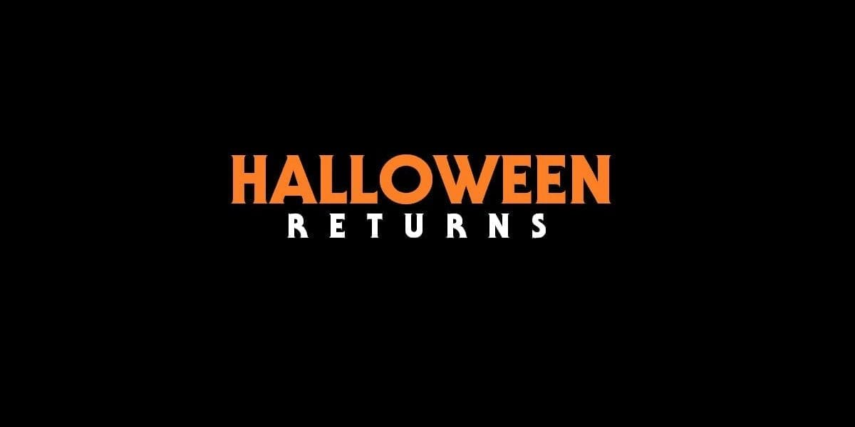 Halloween Returns The Timeline That Almost Was Horror Obsessive
