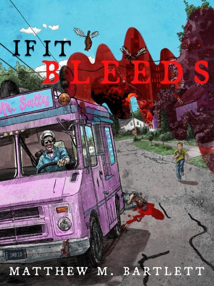 cover for matthew bartlett's book if it bleeds - showing an ice cream van driven by a bizzare man that has just run over kid in the road