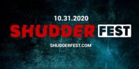 """""""10.31.2020, ShudderFest, Shudderfest.com"""" written overtop a black background decorated with dark teal accents."""