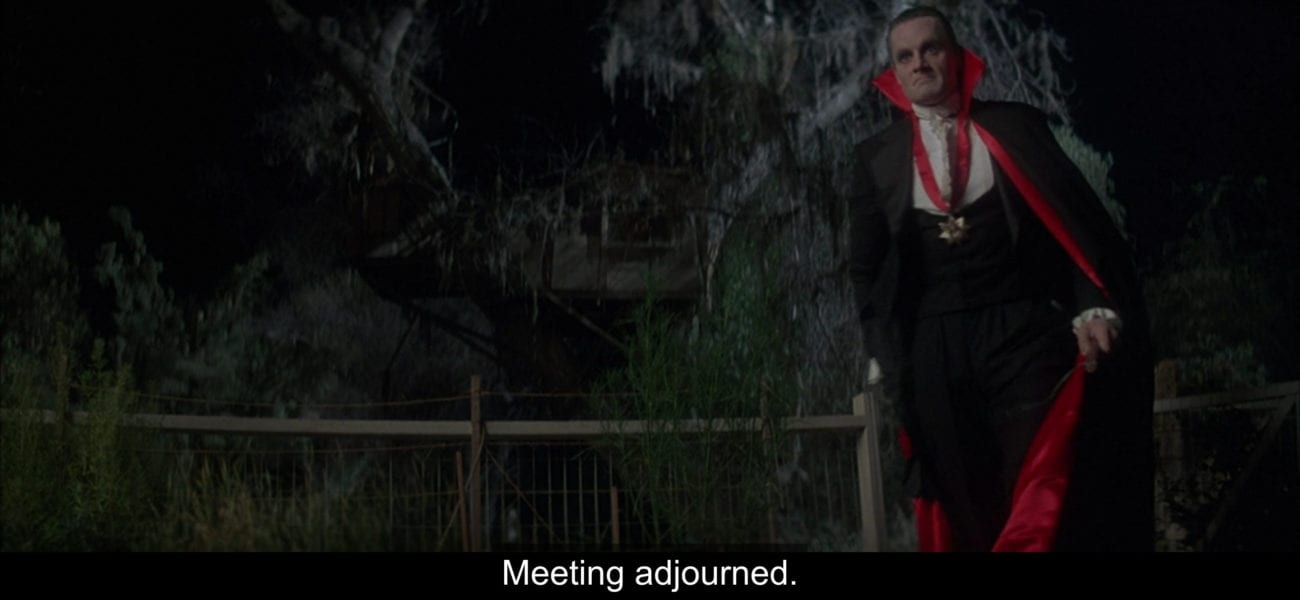 "Count Dracula (Duncan Regehr) says, ""Meeting adjourned,"" while walking away from a treehouse, in the film, ""The Monster Squad"" (1987)."