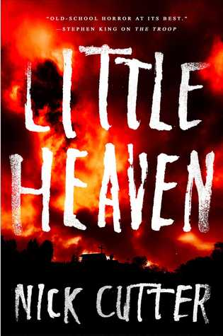 The book cover for Little Heaven by Nick Cutter, the title displayed over a small group of buildings surrounded by flames