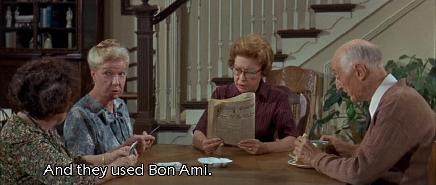 "Mrs. Cobb (Nydia Westman) says, ""And they used Bon Ami,"" while sitting at the dining table, in the film, ""The Ghost and Mr. Chicken"" (1966)."