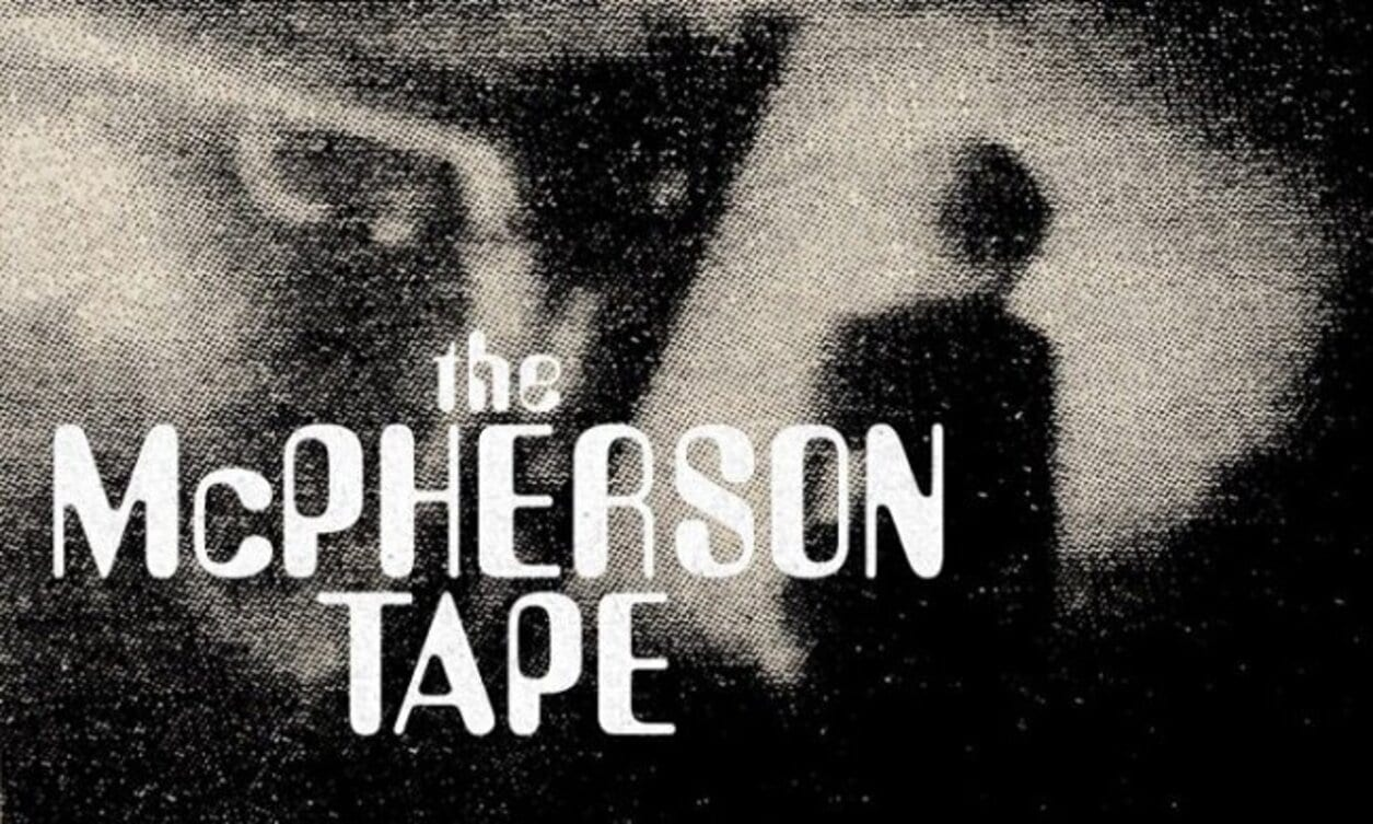 The McPherson Tape title screen