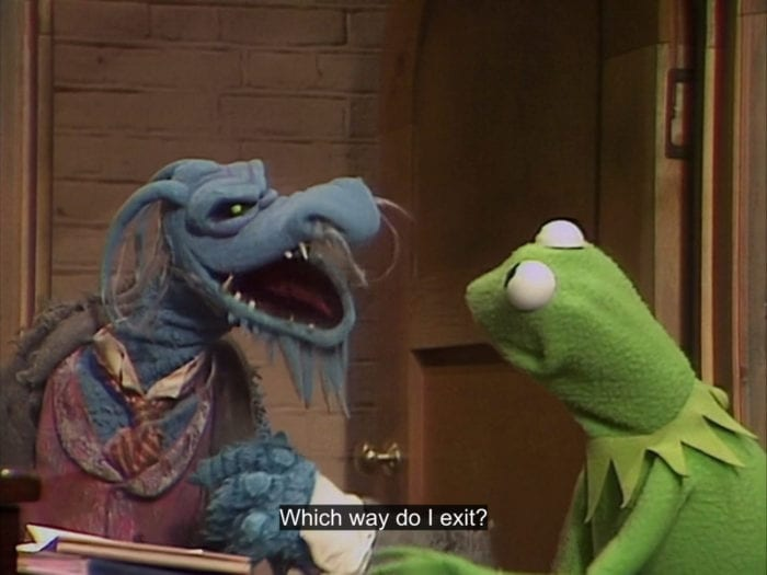 "Uncle Deadly asks Kermit the Frog, ""Which way do I exit?"", in the TV show, ""The Muppet Show."""
