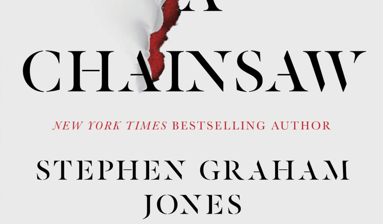 The cover for My Heart Is A Chainsaw by Stephen Graham Jones
