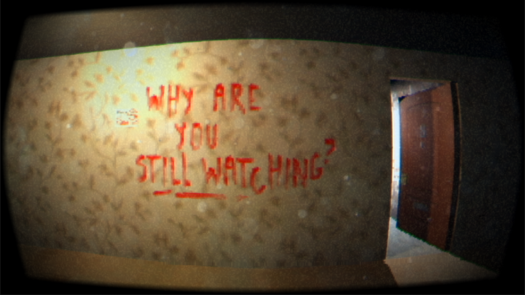 """viewed through a peephole, a yellow wall shows a message painted in red. """"why are you still watching?"""""""