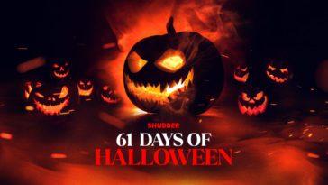 promotional image for Shudder's 61 days of halloween, fearing a menacing jack-o-lantern